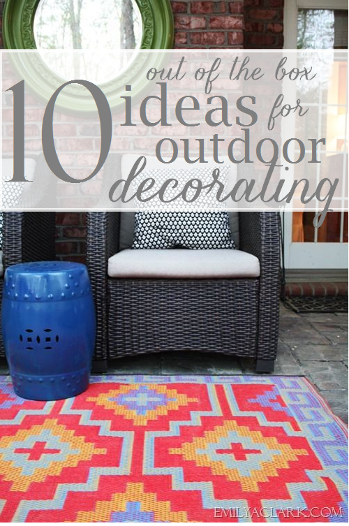 10 Out of the Box Outdoor Decorating Ideas