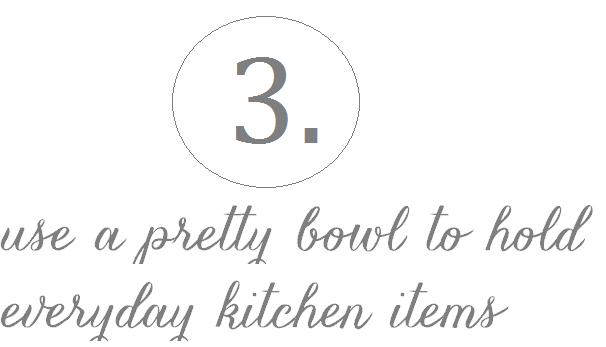 pretty bowl for kitchen items