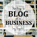 Blogging Business: My Advice For New Bloggers
