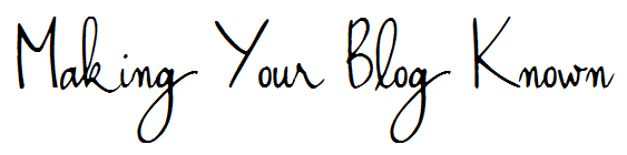 making_Your_blog_known
