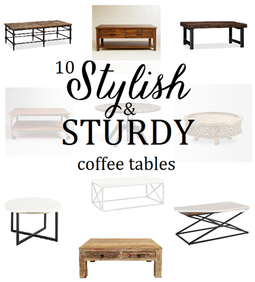 10 Coffee Tables That Can Take Abuse Emily A Clark