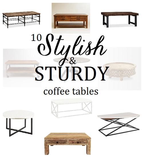 Stylish & Sturdy Coffee Tables