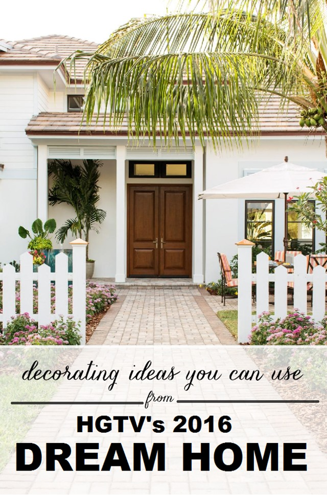 Decorating Ideas for the 2016 HGTV Dream Home