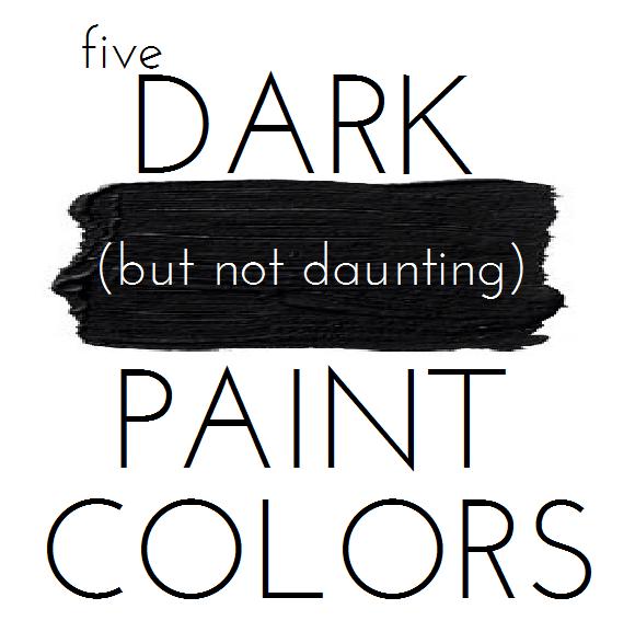 Dark Paint Colors