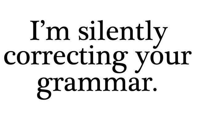 Im-silently-correcting-your-grammar