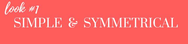 simple & symmetrical