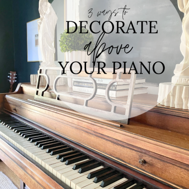3-ways-to-decorate-above-your-piano